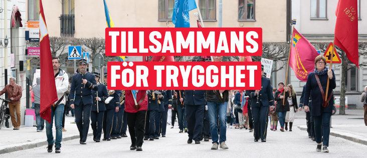"""Första maj-tåg, """"För ett tryggare Sverige"""""""